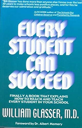 9781582750514: Every Student Can Succeed: Finally A Book That Explains How to reach and Teach Every Student in your School