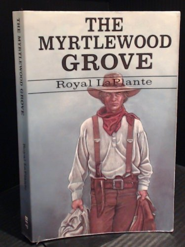 9781582750606: The Myrtlewood Grove