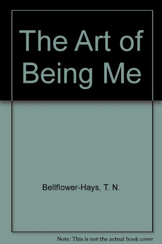 9781582750712: The Art of Being Me