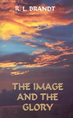 The Image and the Glory: R. L. Brandt