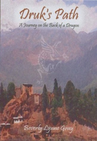 9781582750842: Druk's Path: A Journey on the Back of a Dragon