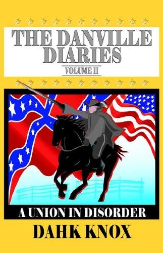 The Danville Diaries, Volume 2: Dahk B. Knox