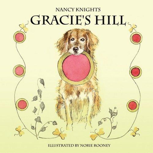 9781582751924: Gracie's Hill