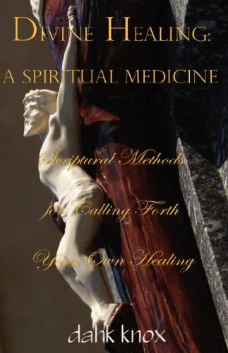 9781582752044: Divine Healing: A Spiritual Medicine