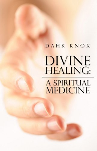 9781582752082: Divine Healing: A Spiritual Medicine