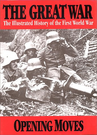 9781582790251: The Great War Vol 1 - Opening Moves (The Great War Series)