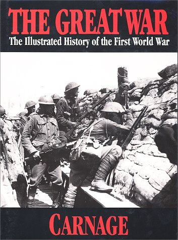 9781582790282: The Great War Vol 4 - Carnage (The Great War Series)