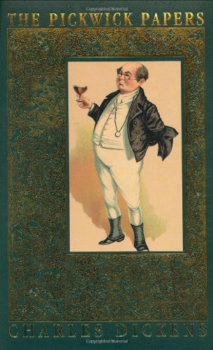 The Pickwick Papers: Dickens, Charles