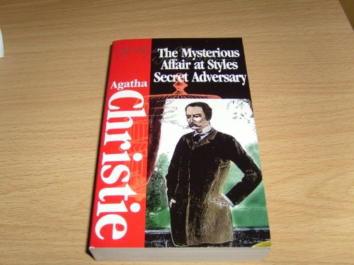 9781582791913: The Mysterious Affair at Styles And The Secret Adversary (Classics of Mystery & Suspense)