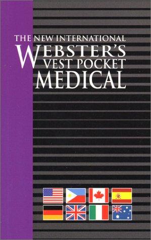 Vest Pocket Medical, The New International Webster's: Various