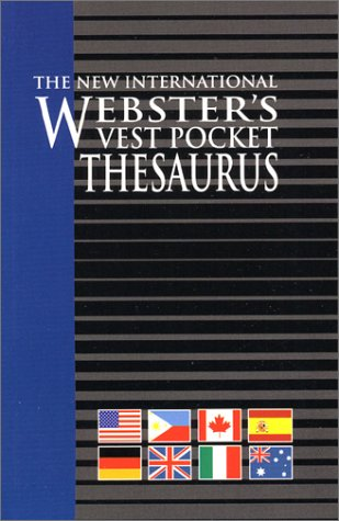 Vest Pocket Thesaurus, The New International Webster's: Various