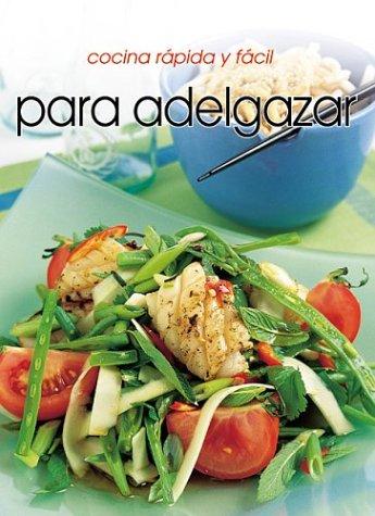 9781582794365: Cocina rápido y fácil para adelgazar (Cocina Rapida Y Facil) (Spanish Edition)