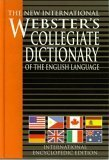 The New International Webster's Collegiate Dictionary of: Webster's Collegiate Dictionary;