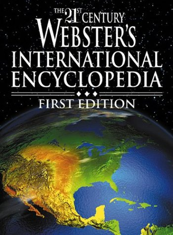 9781582795522: The 21st Century Webster's International Encyclopedia