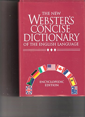 The New Webster's Concise Dictionary of the English Language: Encyclopedic Ed.