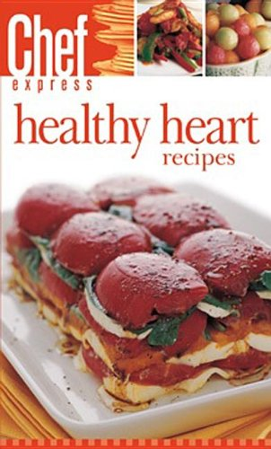 Healthy Heart Recipes (Chef Express)