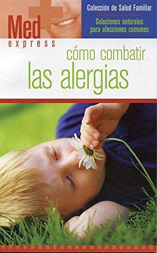 Como combatir las Alergias (Med Express) (Spanish
