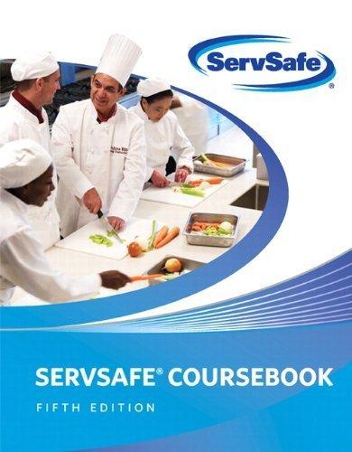 ServSafe Coursebook: Fifth Edition: National Restaurant Association
