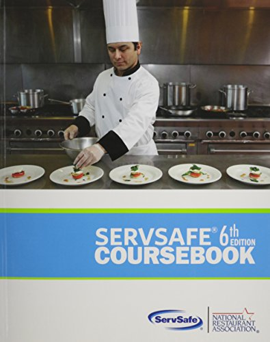 Servsafe Coursebook, by National Restaurant Association, 6th Edition``