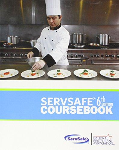 9781582803036: [ServSafe Coursebook] (By: National Restaurant Association) [published: October, 2012]