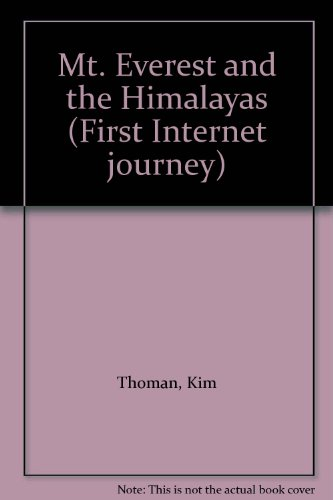 9781582820453: Mt. Everest and the Himalayas (First Internet journey)