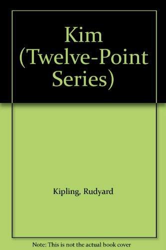 Kim (Twelve-Point Series): Kipling, Rudyard