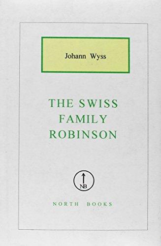 9781582871813: The Swiss Family Robinson