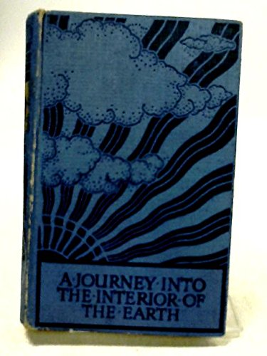 A Journey Into The Interior Of The: Verne, Jules