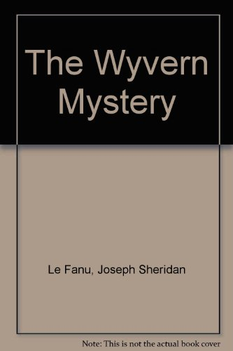 9781582873947: The Wyvern Mystery