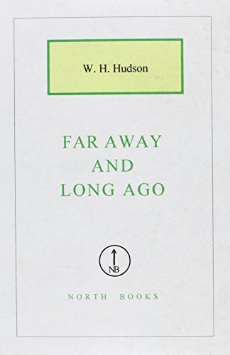 Far Away and Long Ago (9781582877433) by Hudson, W. H.