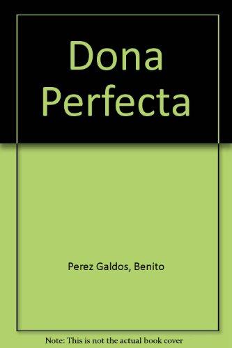 9781582878034: Dona Perfecta
