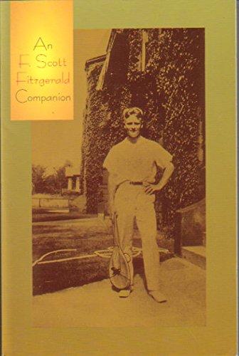 9781582880228: An F. Scott Fitzgerald Companion