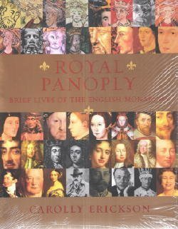 9781582880426: Royal Panoply. Brief lives of the English monarchs.
