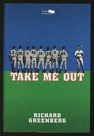 Take me out: Greenberg, Richard
