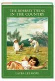 9781582880709: The Bobbsey Twins in the Country