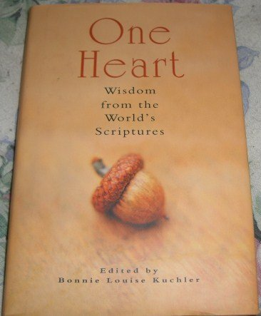 9781582880747: One Heart: Wisdom from the World's Scripture