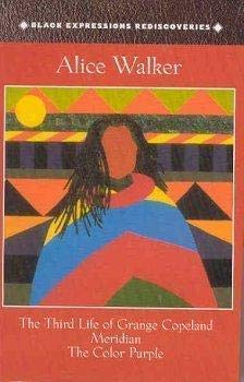 Black Expressions Rediscoveries (Third Life of Grange: Walker, Alice