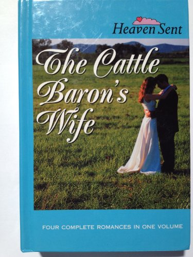 The Cattle Baron's Wife: The Cattle Baron's: Colleen Coble, Jill