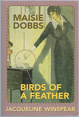 Maisie Dobbs & Birds of a Feather: Jacqueline Winspear
