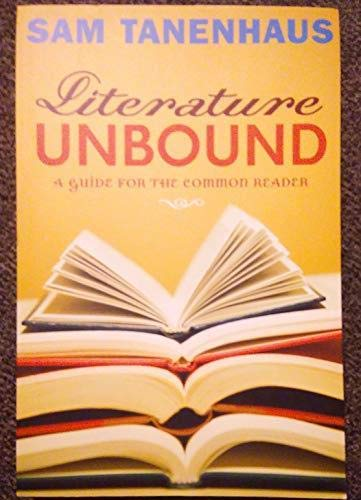 Literature Unbound: A Guide for the Common: unknown