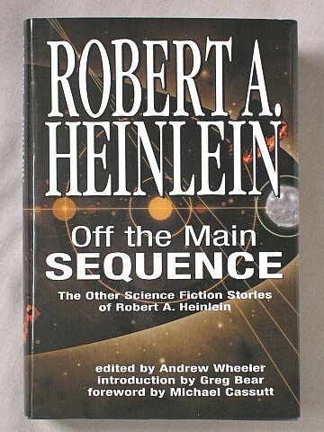 Off the Main Sequence: The Other Science: Robert Heinlein