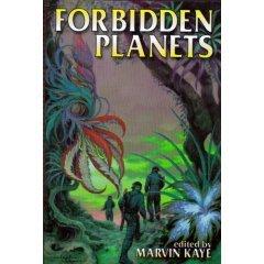 Forbidden Planets: Foster, Alan Dean;