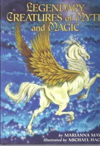 Legendary Creatures of Myth and Magic: Marianna Mayer
