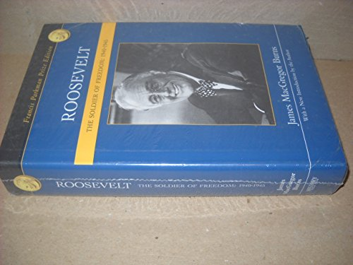 9781582882604: Roosevelt - The Soldier Of Freedom - 1940-1945