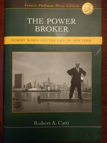 9781582882611: The Power Broker: Robert Moses and The Fall of New York