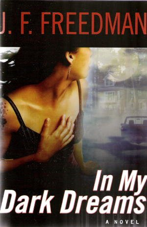 In My Dark Dreams (1582882940) by Freedman, J.F.