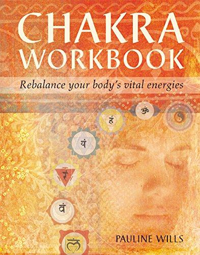 9781582900643: Chakra Workbook: Rebalance Your Body's Vital Energies