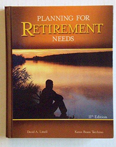 Planning for Retirement Needs: David A. Littell,