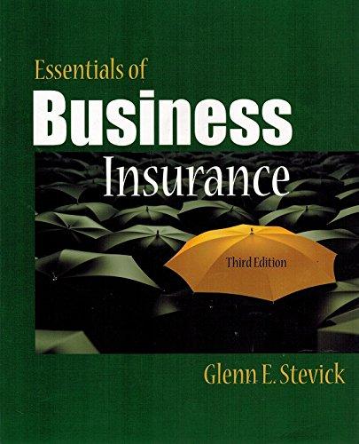 9781582931180: Essentials of Business Insurance (third edition)