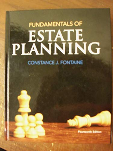 Fundamentals of Estate Planning: Fontaine, Constance J.